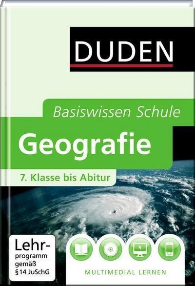 DUDEN Basiswissen Schule– Geografie –