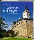 Schlösser und Burgen in Sachsen-Anhalt: Bild- ...