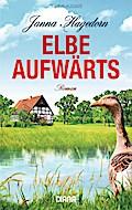 Elbe aufwärts: Roman