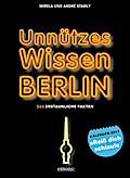 Unnützes Wissen Berlin 2017 - Abreißkalender