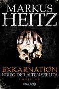 Exkarnation - Krieg der alten Seelen: Thrille ...