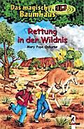 Das magische Baumhaus (Bd.18): Rettung in der ...
