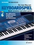 Der neue Weg zum Keyboardspiel, 6 Bde., Bd.6, ...