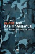 Kunst des Nationalismus. Kultur und Konflikt  ...