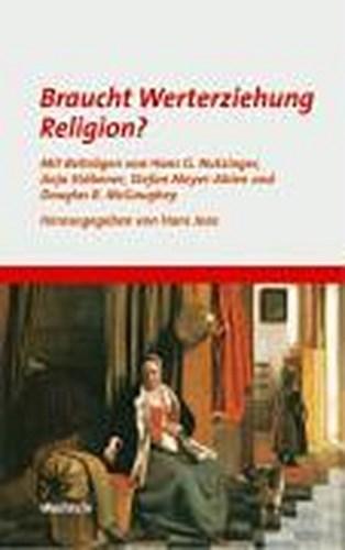 Braucht-Werterziehung-Religion-Hans-Joas