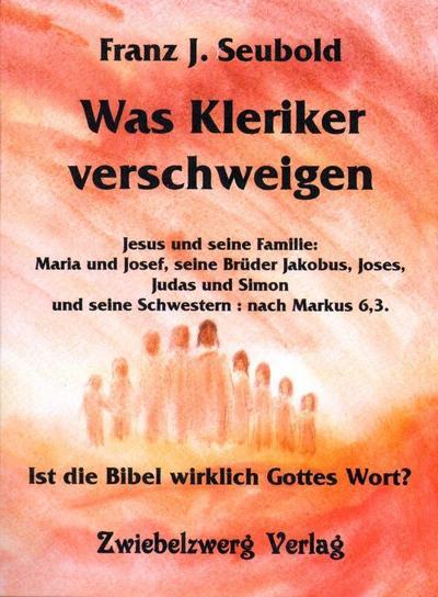 was-kleriker-verschweigen-ist-die-bibel-wirklich-gottes-wort-