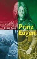 Prinz Eugen   ; Deutsch; mit zahlr. Abb., Ver ...