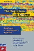 Handbuch Theologisieren mit Kindern: Einführu ...