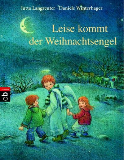 Leise kommt der Weihnachtsengel     Ill. v. Winterhager, Daniele  Deutsch  , farb. Ill. -
