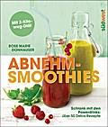 Abnehm-Smoothies: Schlank mit den Powerdrinks ...