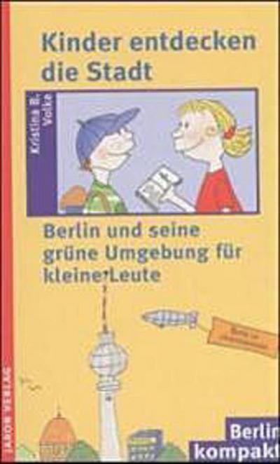 kinder-entdecken-die-stadt-berlin-und-seine-grune-umgebung-fur-kleine-leute
