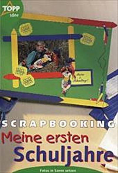 scrapbooking-meine-ersten-schuljahre-fotoalben-selbst-gestalten