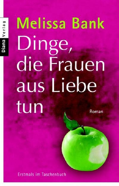 dinge-die-frauen-aus-liebe-tun-roman
