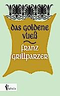 Das goldene Vließ