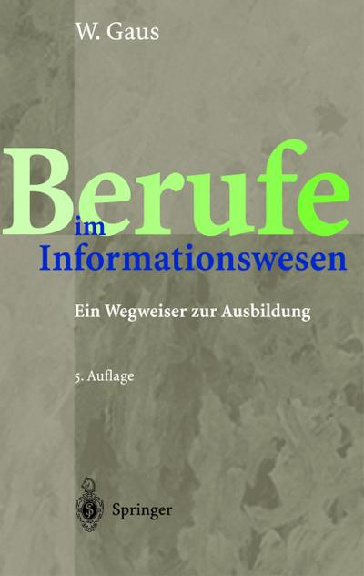 berufe-im-informationswesen-ein-wegweiser-zur-ausbildung-german-edition-