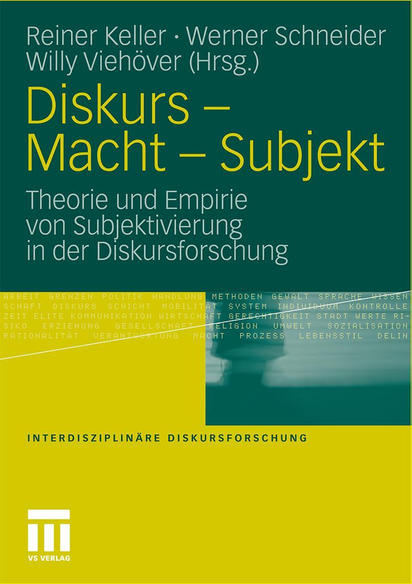 Diskurs - Macht - Subjekt, Reiner Keller