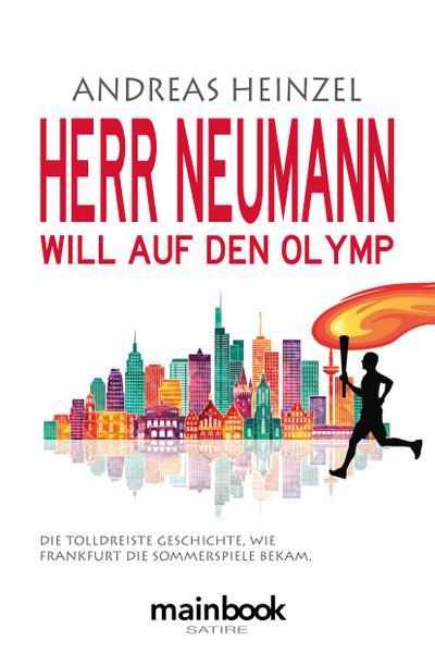herr-neumann-will-auf-den-olymp-die-tolldreiste-geschichte-wie-frankfurt-die-sommerspiele-bekam