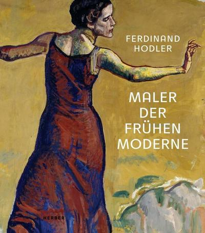 Ferdinand Hodler 1853 – 1918