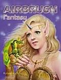 Airbrush Fantasy: inkl. DVD mit Übungen Schri ...