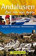 Andalusien - Zeit für das Beste: Highlights - ...