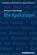 Die Apokalypse (Theologischer Kommentar Zum Neuen Testament, Band 23)