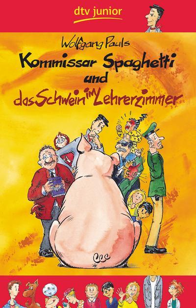 kommissar-spaghetti-und-das-schwein-im-lehrerzimmer