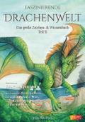 Faszinierende Drachenwelt Teil 2