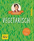 Vegetarisch: 40 Jahre Küchenratgeber: die lim ...