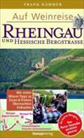 Auf Weinreise Rheingau / Hessische Bergstraße