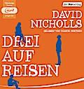 Drei auf Reisen   ; 2 Bde/Tle; Sprecher: Noethen, Ulrich /Aus d. Dt. v. Jakob, Simone; Deutsch; Hörbücher