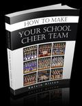 How to Make Your School Cheer Team