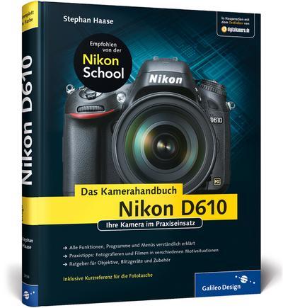 Nikon D610. Das Kamerahandbuch