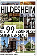Hildesheim: Die 99 besonderen Seiten der Stad ...