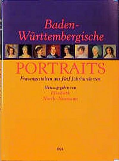 baden-wurttembergische-portraits-frauengestalten-aus-funf-jahrhunderten