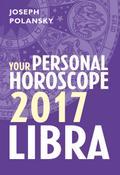 Libra 2017: Your Personal Horoscope