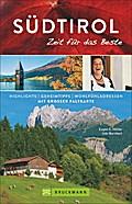 Südtirol - Zeit für das Beste
