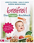 Breifrei! Das Veggie-Kochbuch