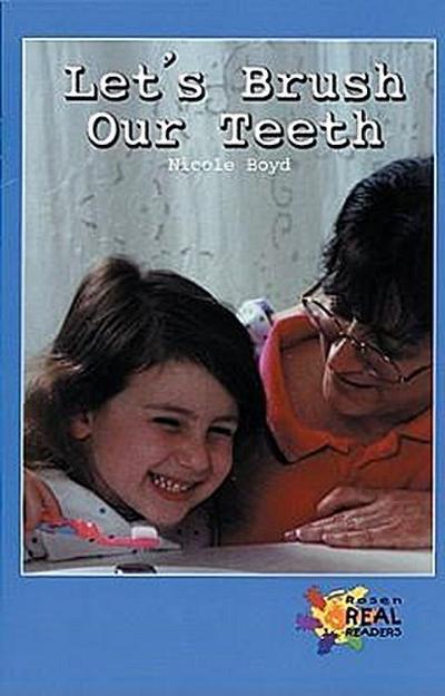 let-s-brush-our-teeth-rosen-real-readers-upper-emergent-