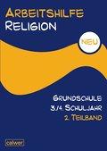 Arbeitshilfe Religion Grundschule NEU 3./4. S ...