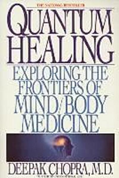 quantum-healing-exploring-the-frontiers-of-mind-body-medicine
