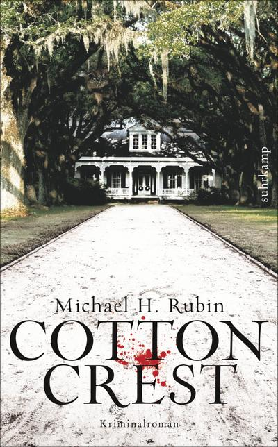 Cottoncrest: Kriminalroman (suhrkamp taschenbuch)
