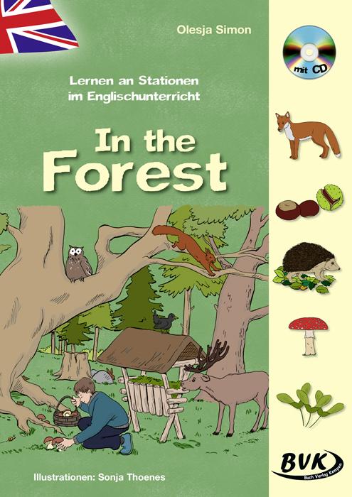 In The Forest Olesj.. Sparsam Lernen An Stationen Im Englischunterricht 9783867407670 100% Original