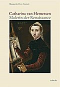 Catharina van Hemessen - Malerin der Renaissance