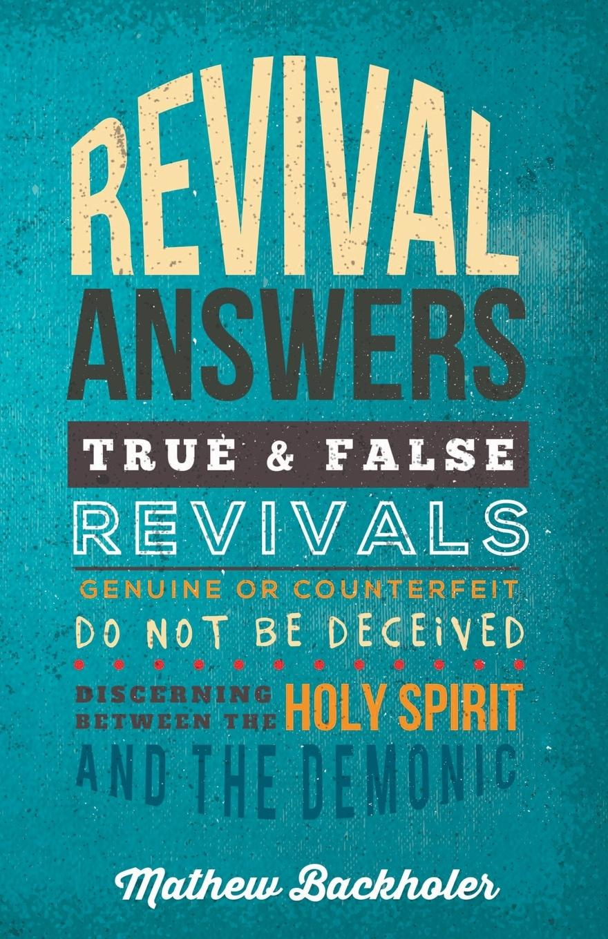 Revival-Answers-True-and-False-Revivals-Genuine-or-Counterfeit