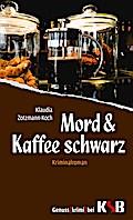 Mord & Kaffee schwarz 01