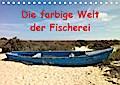 Die farbige Welt der Fischer (Tischkalender 2020 DIN A5 quer)