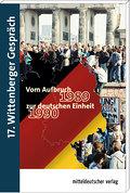 Vom Aufbruch 1989 zur Deutschen Einheit 1990: ...