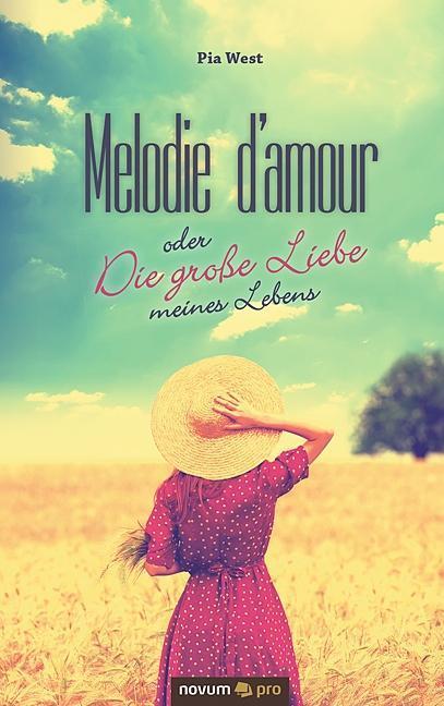 Melodie-d-039-amour-oder-Die-grosse-Liebe-meines-Lebens