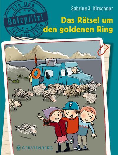Botzplitz! Ein Opa für alle Fälle - Das Rätsel um den goldenen Ring: Band 2