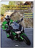 Motorradfahren in Perfektion